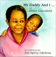 DADDY AND I... by Eloise Greenfield