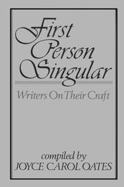 FIRST PERSON SINGULAR by Joyce Carol Oates