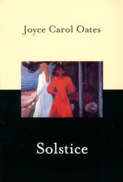 SOLSTICE by Joyce Carol Oates