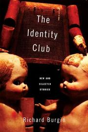 THE IDENTITY CLUB by Richard Burgin