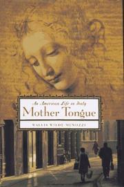 MOTHER TONGUE by Wallis Wilde-Menozzi