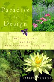 PARADISE BY DESIGN by Kathryn Phillips