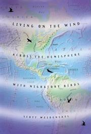 LIVING ON THE WIND by Scott Weidensaul