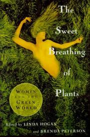 THE SWEET BREATHING OF PLANTS by Linda Hogan
