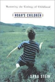 NOAH'S CHILDREN by Sara Stein