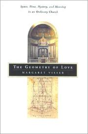 THE GEOMETRY OF LOVE by Margaret Visser