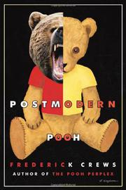 POSTMODERN POOH by Frederick Crews