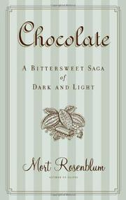 CHOCOLATE by Mort Rosenblum