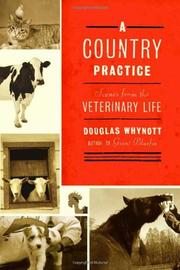A COUNTRY PRACTICE by Douglas Whynott