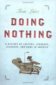 DOING NOTHING by Tom Lutz