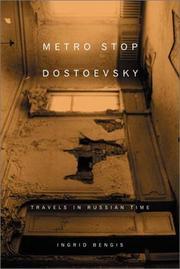 METRO STOP DOSTOEVSKY by Ingrid Bengis