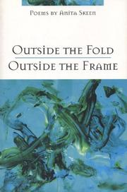 OUTSIDE THE FOLD, OUTSIDE THE FRAME by Anita Skeen