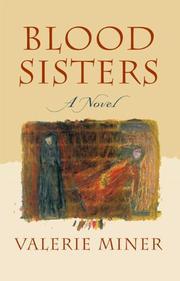 BLOOD SISTERS by Valerie Miner