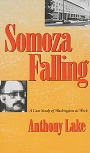SOMOZA FALLING by Anthony Lake