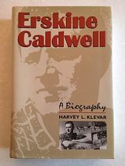 ERSKINE CALDWELL by Harvey L. Klevar