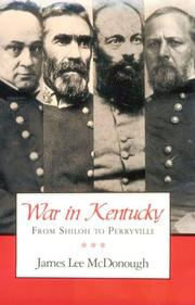 WAR IN KENTUCKY by James Lee McDonough