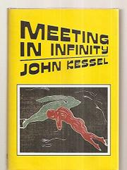 MEETING IN INFINITY by John Kessel
