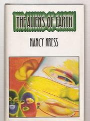 THE ALIENS OF EARTH by Nancy Kress
