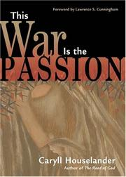 THIS WAR IS THE PASSION by F. C. Houselander
