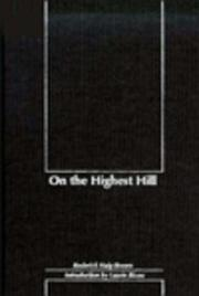 ON THE HIGHEST HILL by Roderick L. Haig-Brown