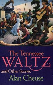 THE TENNESSEE WALTZ And Other Stories by Alan Cheuse