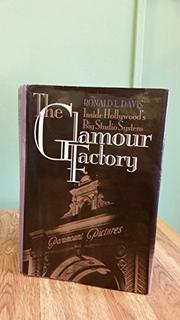 THE GLAMOUR FACTORY by Ronald L. Davis