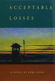 ACCEPTABLE LOSSES by Edra Ziesk