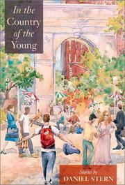 IN THE COUNTRY OF THE YOUNG by Daniel Stern