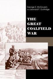 THE GREAT COALFIELD WAR by George S. & Leonard F. Guttridge McGovern
