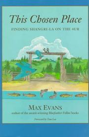 THIS CHOSEN PLACE by Max Evans