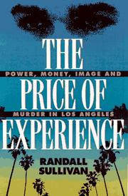 THE PRICE OF EXPERIENCE by Randall Sullivan