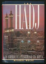 THE HADJ by Michael Wolfe