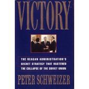 VICTORY by Peter Schweizer