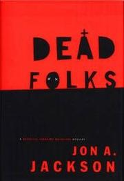 DEAD FOLKS by Jon A. Jackson