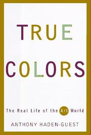 TRUE COLORS by Anthony Haden-Guest
