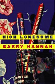 HIGH LONESOME by Barry Hannah