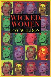 WICKED WOMEN by Fay Weldon