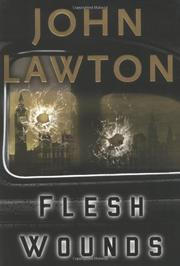 FLESH WOUNDS by John Lawton