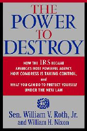 THE POWER TO DESTROY by Jr. Roth
