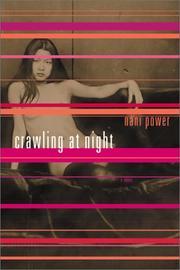 CRAWLING AT NIGHT by Nani Power
