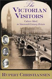 THE VICTORIAN VISITORS by Rupert Christiansen
