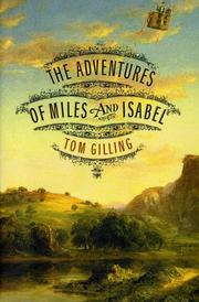 THE ADVENTURES OF MILES AND ISABEL by Tom Gilling