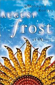 AUGUST FROST by Monique Roffey