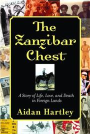 THE ZANZIBAR CHEST by Aidan Hartley