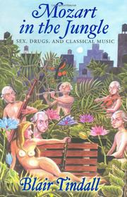 MOZART IN THE JUNGLE by Blair Tindall