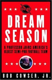 DREAM SEASON by Bob Cowser
