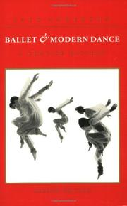 BALLET AND MODERN DANCE: A Concise History by Jack Anderson
