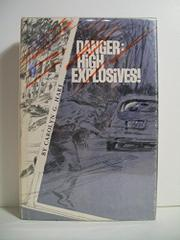DANGER HIGH EXPLOSIVES! by Carolyn G. Hart