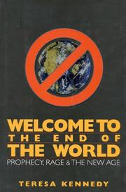 WELCOME TO THE END OF THE WORLD by Teresa Kennedy