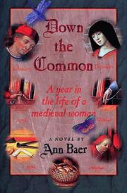 DOWN THE COMMON by Ann Baer